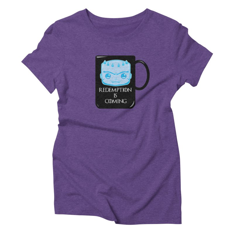 Redemption Is Coming Women's Triblend T-Shirt by AnimatedTdot's Artist Shop