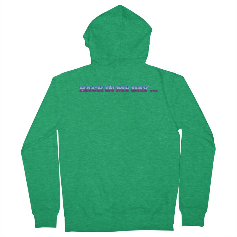 Back In My Day Men's Zip-Up Hoody by AnimatedTdot's Artist Shop
