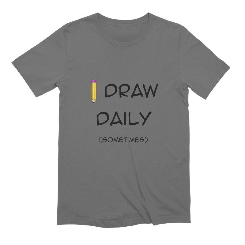 I Draw Sometimes Men's T-Shirt by AnimatedTdot's Artist Shop
