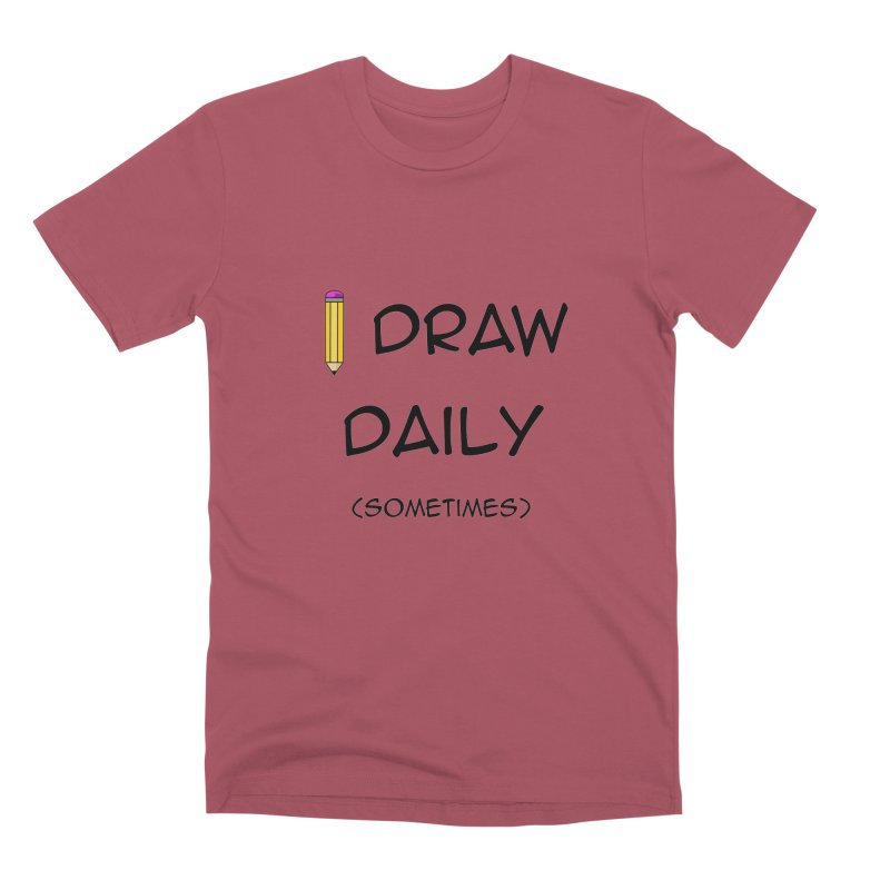 I Draw Sometimes Men's Premium T-Shirt by AnimatedTdot's Artist Shop