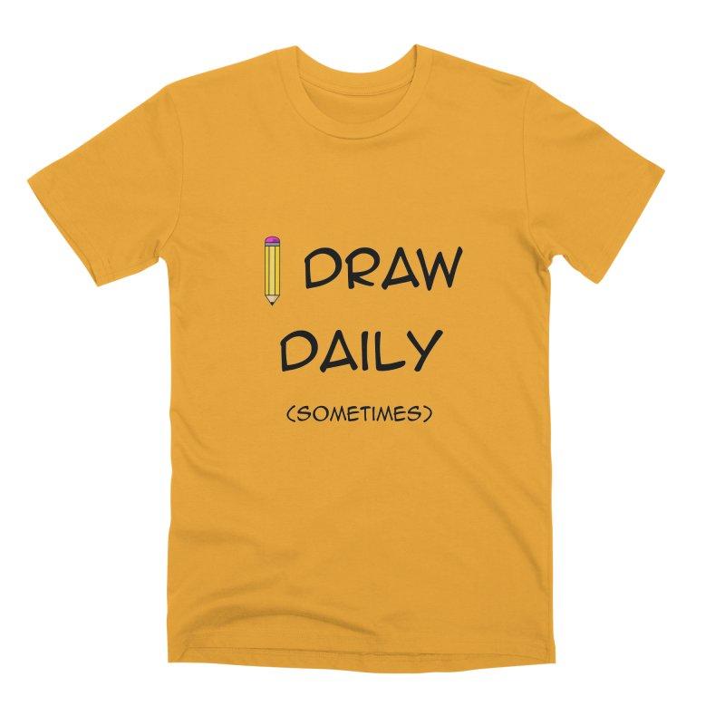 I Draw Sometimes Men's Premium T-Shirt by AnimatedTdot's Artist Shop