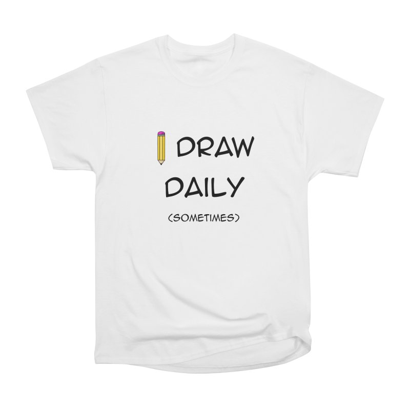 I Draw Sometimes Men's Heavyweight T-Shirt by AnimatedTdot's Artist Shop