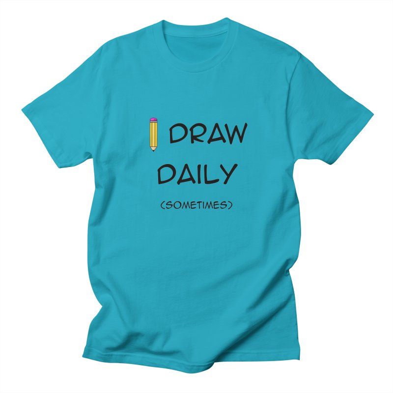 I Draw Sometimes Men's Regular T-Shirt by AnimatedTdot's Artist Shop
