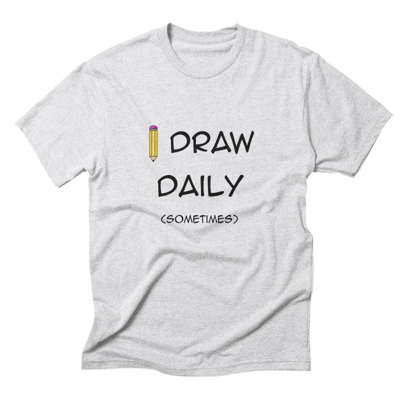 I Draw Sometimes Men's Triblend T-Shirt by AnimatedTdot's Artist Shop