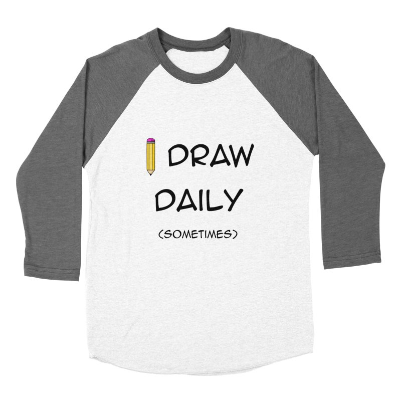 I Draw Sometimes Men's Baseball Triblend Longsleeve T-Shirt by AnimatedTdot's Artist Shop