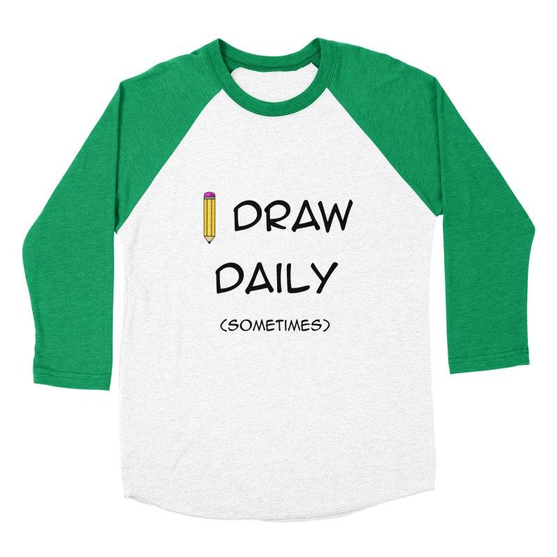 I Draw Sometimes Men's Baseball Triblend Longsleeve T-Shirt by AnimatedTdot's Artist Shop
