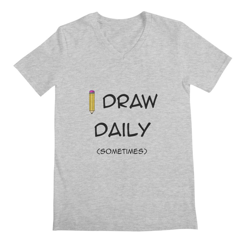 I Draw Sometimes Men's Regular V-Neck by AnimatedTdot's Artist Shop