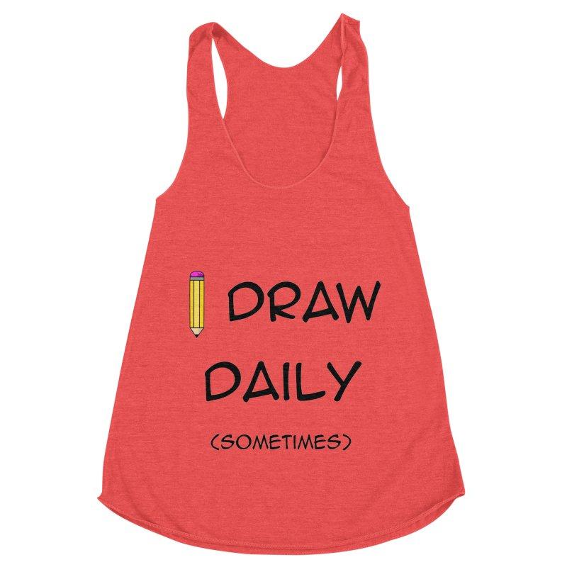 I Draw Sometimes Women's Racerback Triblend Tank by AnimatedTdot's Artist Shop