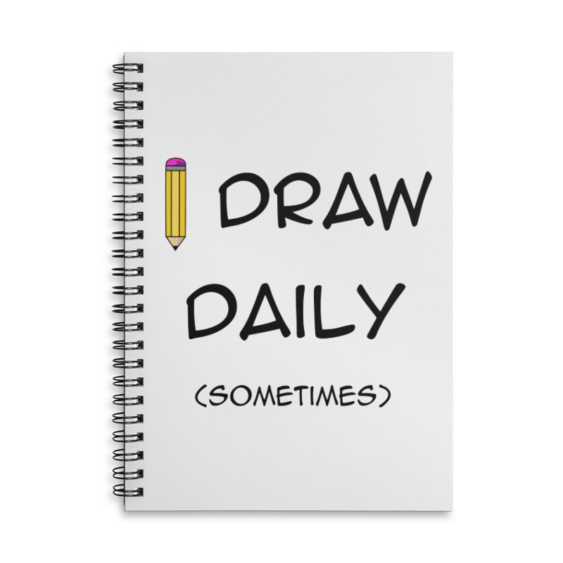 I Draw Sometimes Accessories Lined Spiral Notebook by AnimatedTdot's Artist Shop