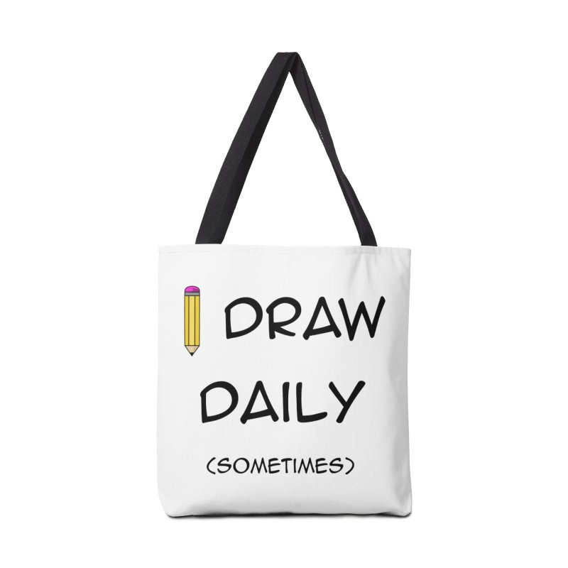 I Draw Sometimes Accessories Tote Bag Bag by AnimatedTdot's Artist Shop
