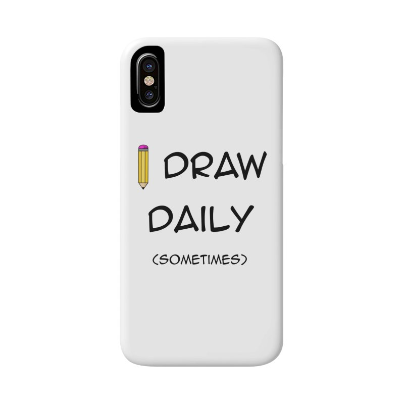 I Draw Sometimes Accessories Phone Case by AnimatedTdot's Artist Shop