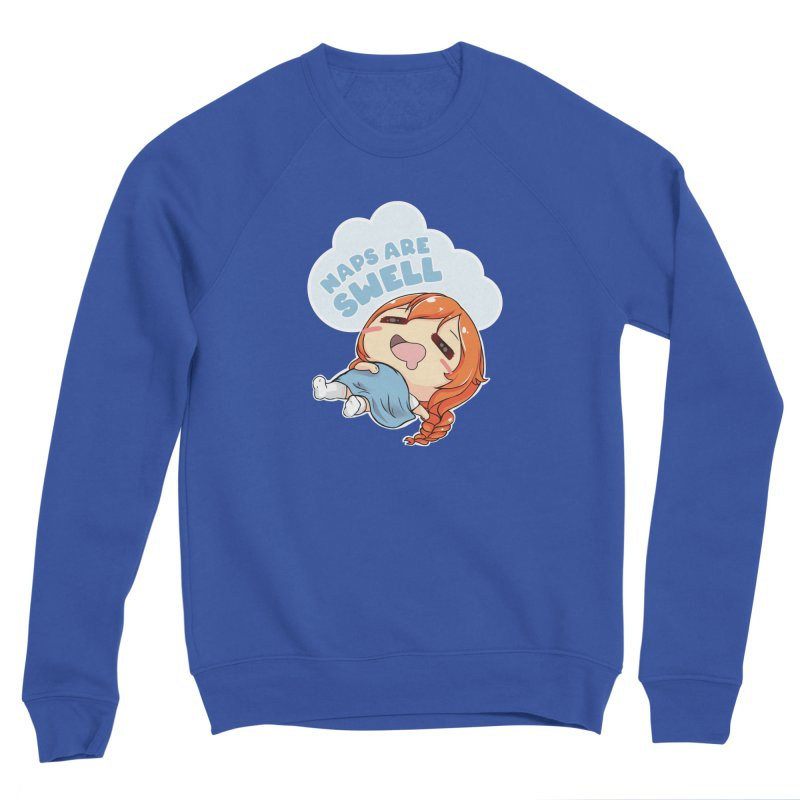 Naps are Swell Women's Sweatshirt by AnimeForHumanity's Shop