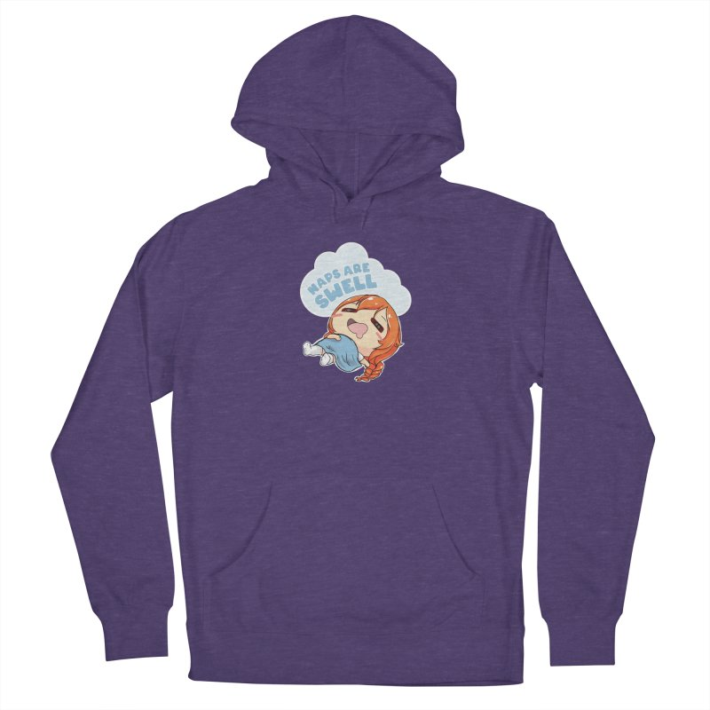 Naps are Swell Women's Pullover Hoody by AnimeForHumanity's Shop