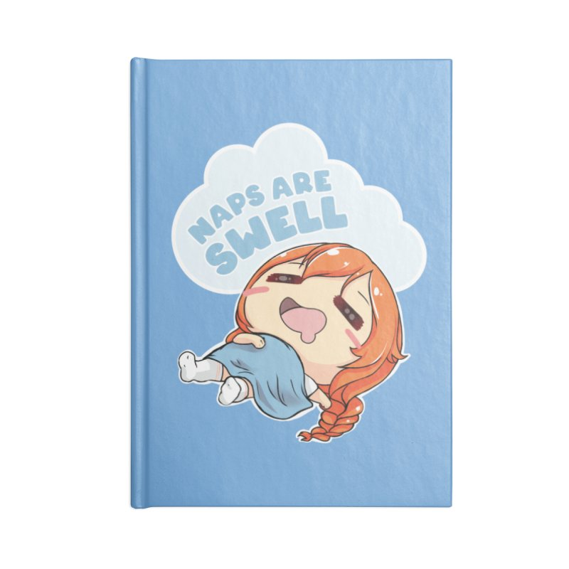 Naps are Swell Accessories Notebook by AnimeForHumanity's Shop