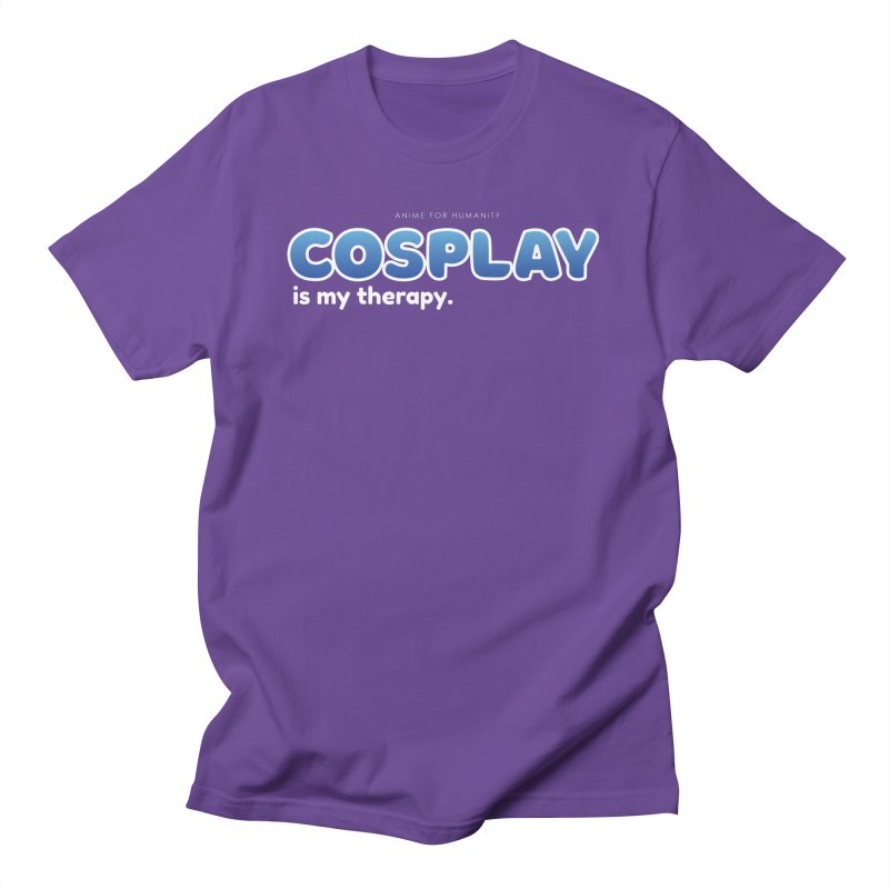 Cosplay is my Therapy (blue) Men's T-Shirt by AnimeForHumanity's Shop