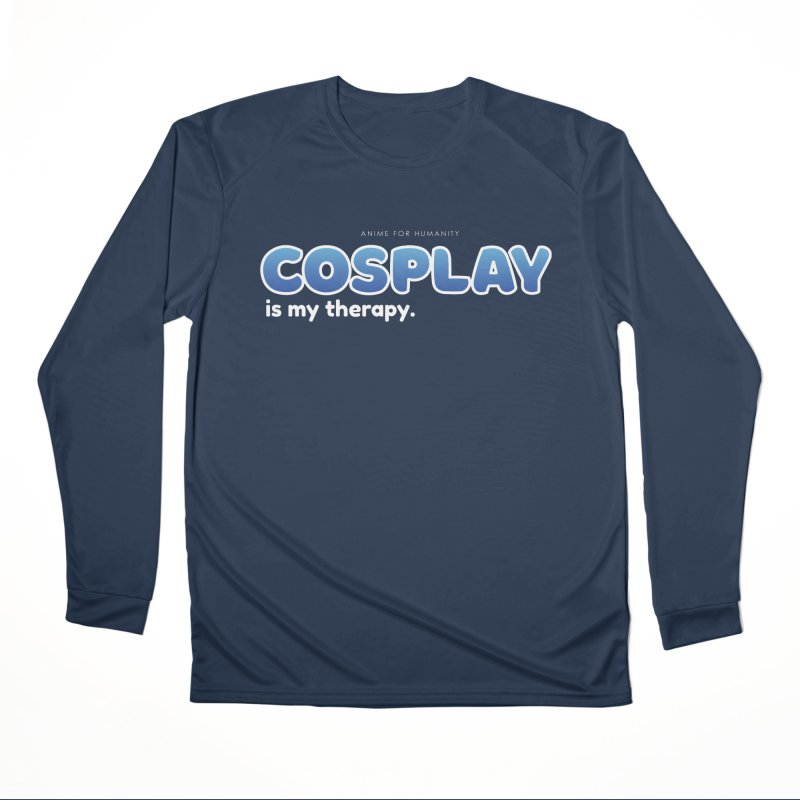 Cosplay is my Therapy (blue) Men's Longsleeve T-Shirt by AnimeForHumanity's Shop