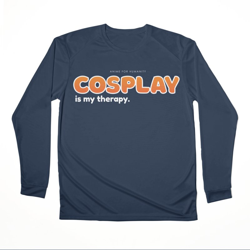 Cosplay is my Therapy (orange) Men's Longsleeve T-Shirt by AnimeForHumanity's Shop