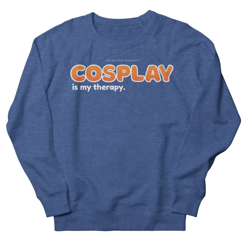 Cosplay is my Therapy (orange) Men's Sweatshirt by AnimeForHumanity's Shop
