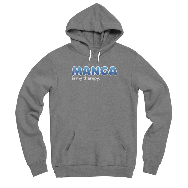 Manga is my Therapy (blue) Men's Pullover Hoody by AnimeForHumanity's Shop