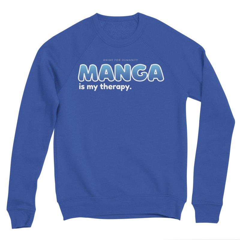 Manga is my Therapy (blue) Women's Sweatshirt by AnimeForHumanity's Shop