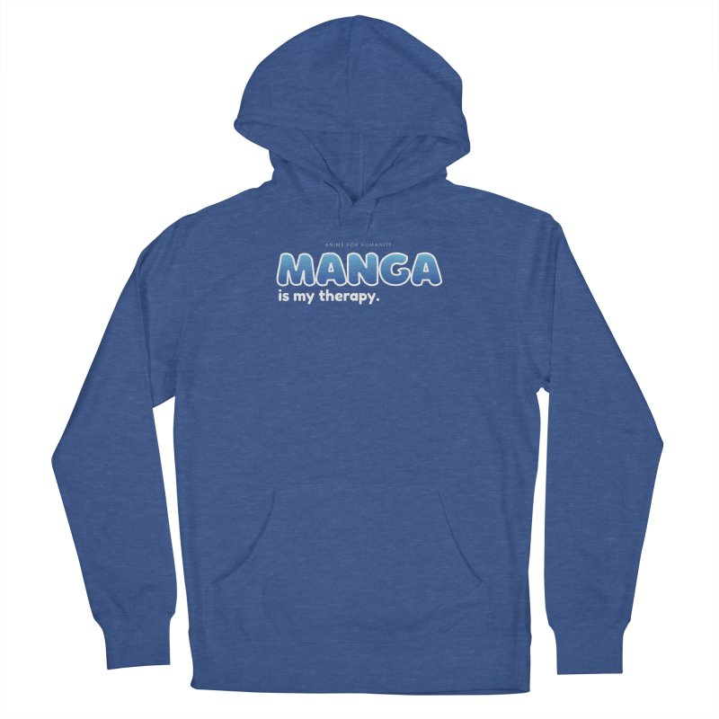 Manga is my Therapy (blue) Women's Pullover Hoody by AnimeForHumanity's Shop