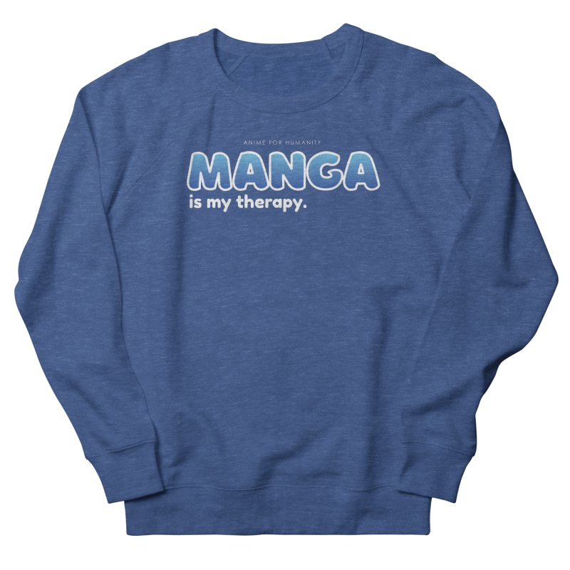 Manga is my Therapy (blue) Men's Sweatshirt by AnimeForHumanity's Shop