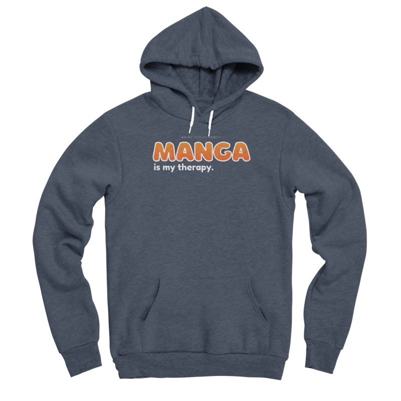 Manga is my Therapy (orange) Women's Pullover Hoody by AnimeForHumanity's Shop