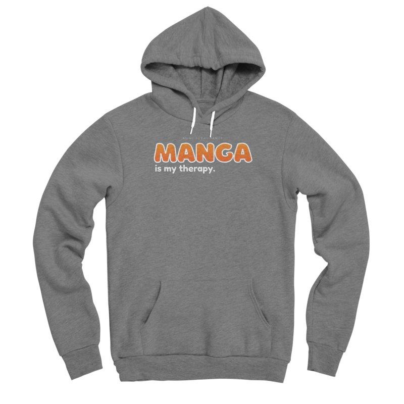 Manga is my Therapy (orange) Women's Pullover Hoody by AnimeForHumanity's Shop