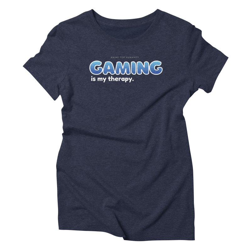 Gaming is my Therapy (blue) Women's T-Shirt by AnimeForHumanity's Shop