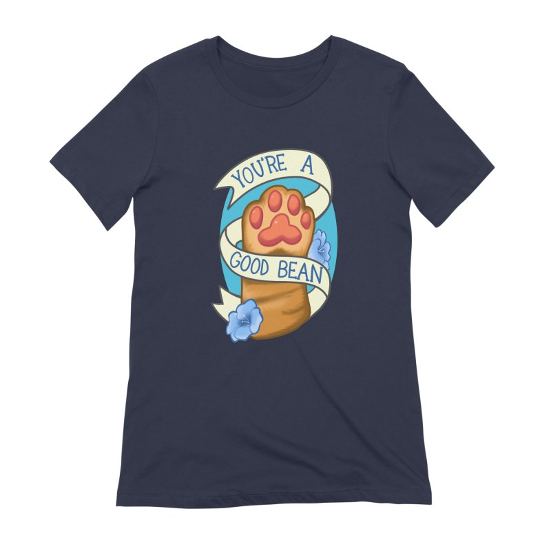 You're a good bean Women's Extra Soft T-Shirt by AnimeGravy