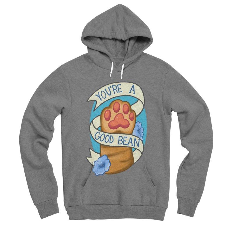 You're a good bean Women's Sponge Fleece Pullover Hoody by AnimeGravy