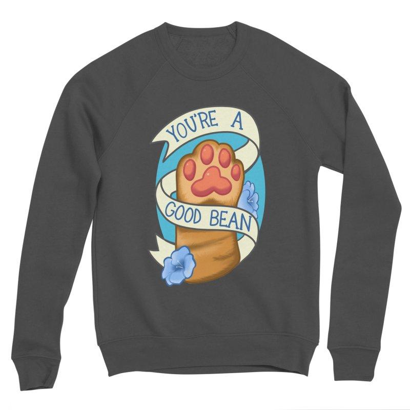 You're a good bean Men's Sponge Fleece Sweatshirt by AnimeGravy