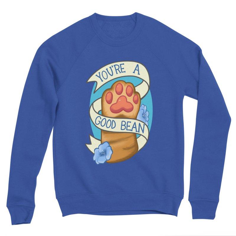 You're a good bean Women's Sweatshirt by AnimeGravy