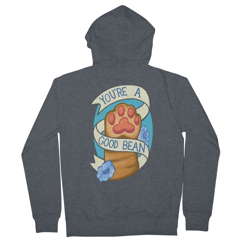 You're a good bean Women's French Terry Zip-Up Hoody by AnimeGravy