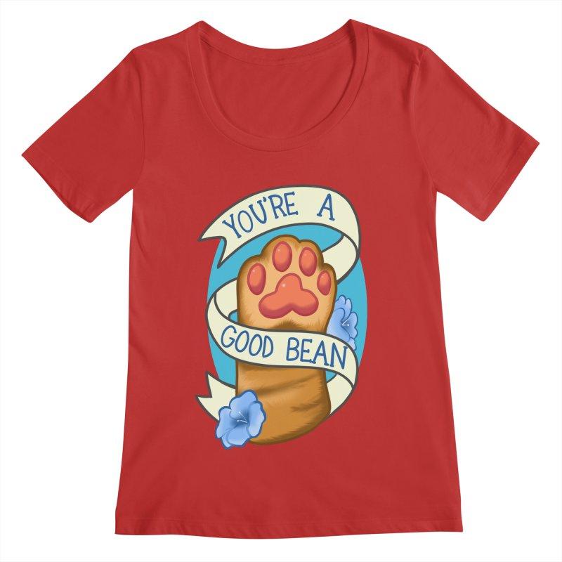 You're a good bean Women's Regular Scoop Neck by AnimeGravy