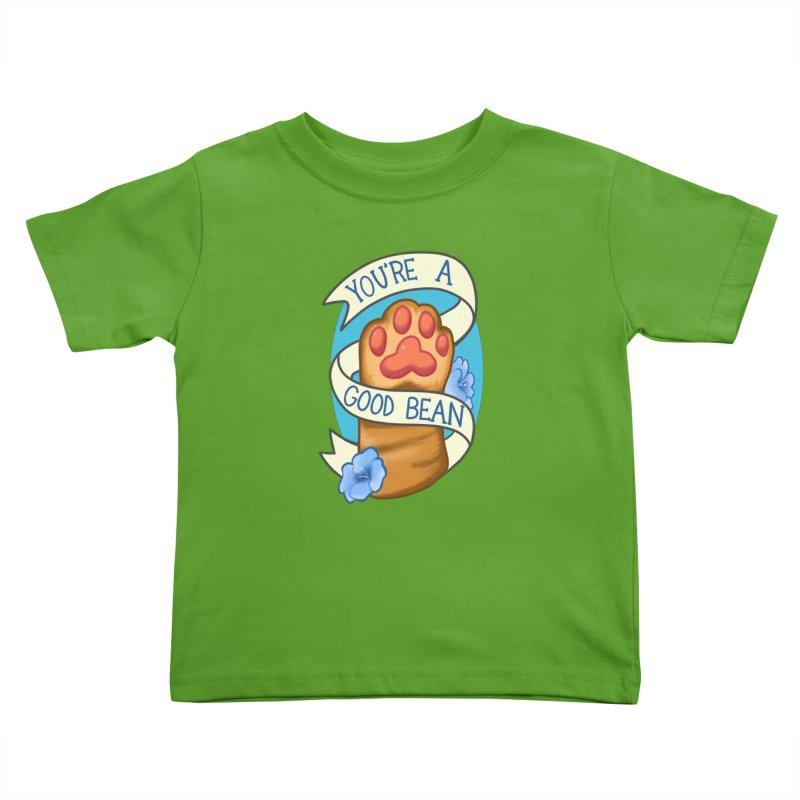 You're a good bean Kids Toddler T-Shirt by AnimeGravy