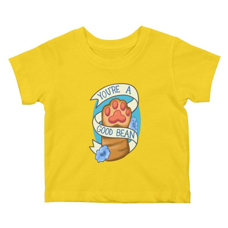 You're a good bean Kids Baby T-Shirt by AnimeGravy