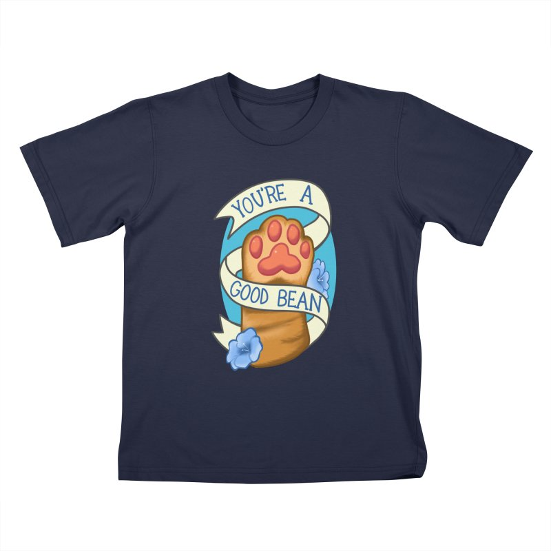 You're a good bean Kids T-Shirt by AnimeGravy