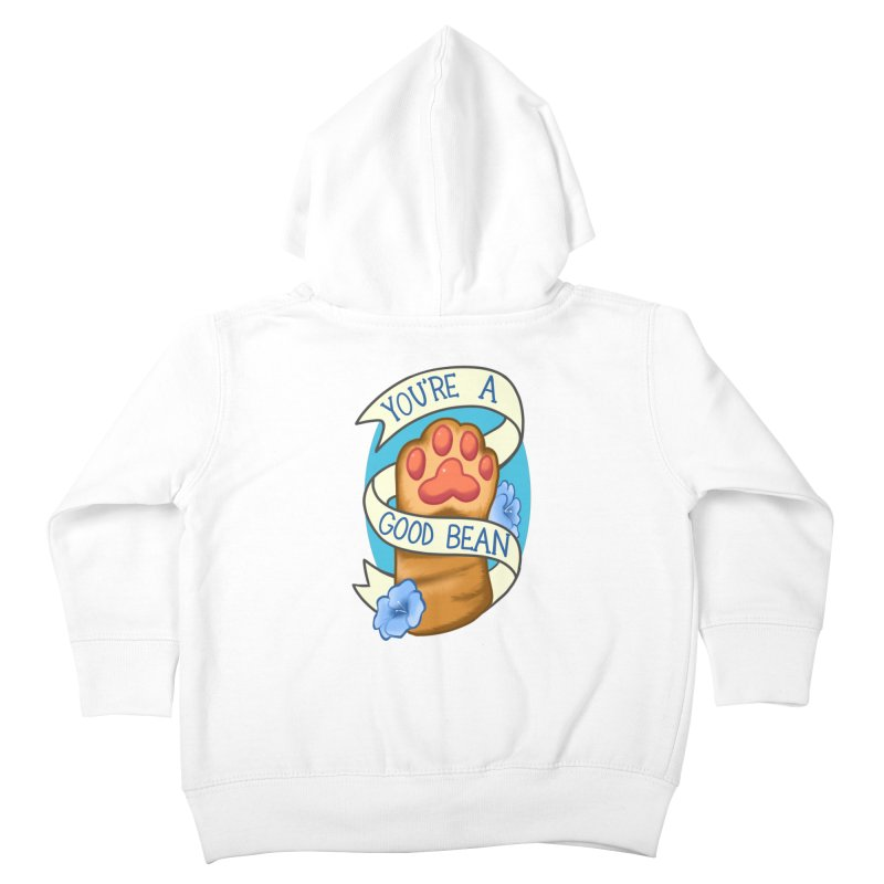 You're a good bean Kids Toddler Zip-Up Hoody by AnimeGravy