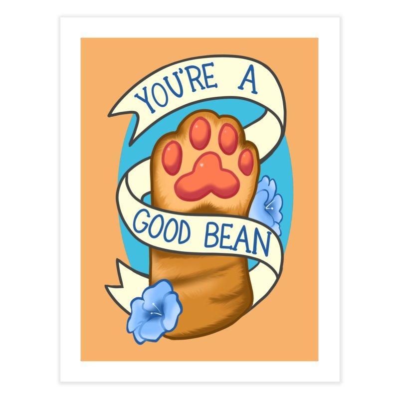 You're a good bean Home Fine Art Print by AnimeGravy