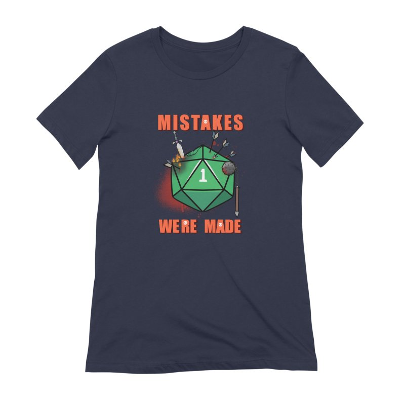 Mistakes were made Women's Extra Soft T-Shirt by AnimeGravy