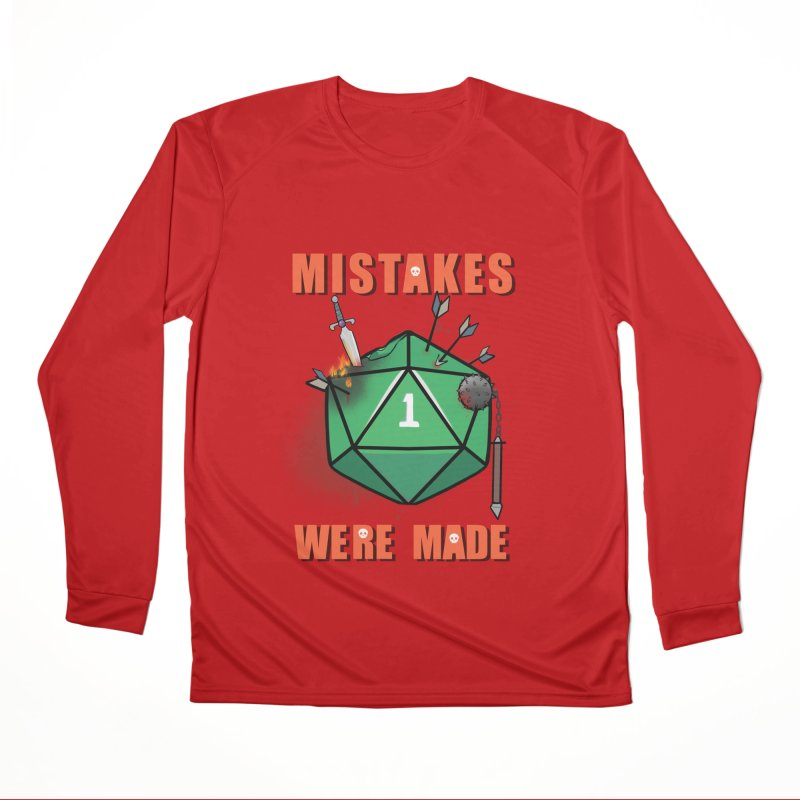 Mistakes were made Women's Performance Unisex Longsleeve T-Shirt by AnimeGravy
