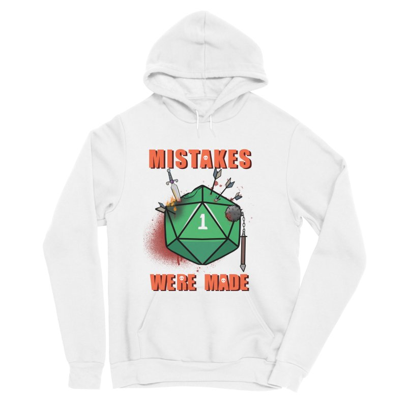 Mistakes were made Women's Sponge Fleece Pullover Hoody by AnimeGravy