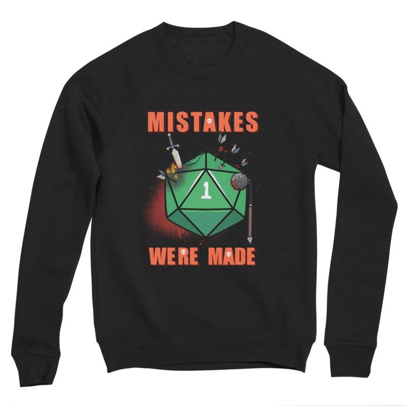 Mistakes were made Women's Sponge Fleece Sweatshirt by AnimeGravy