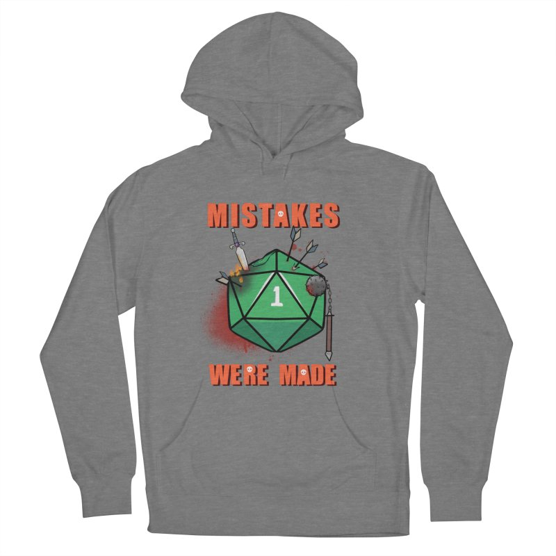 Mistakes were made Men's French Terry Pullover Hoody by AnimeGravy