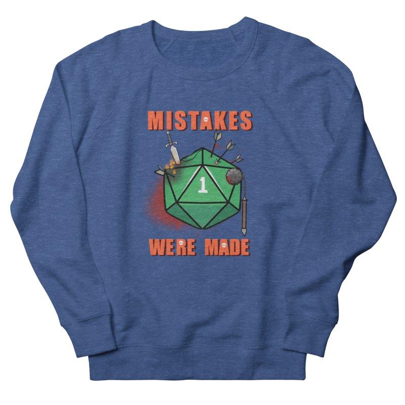 Mistakes were made Men's Sweatshirt by AnimeGravy