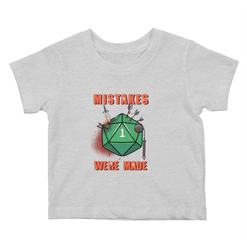 Mistakes were made Kids Baby T-Shirt by AnimeGravy