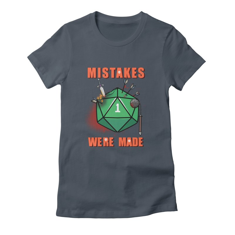 Mistakes were made Women's T-Shirt by AnimeGravy