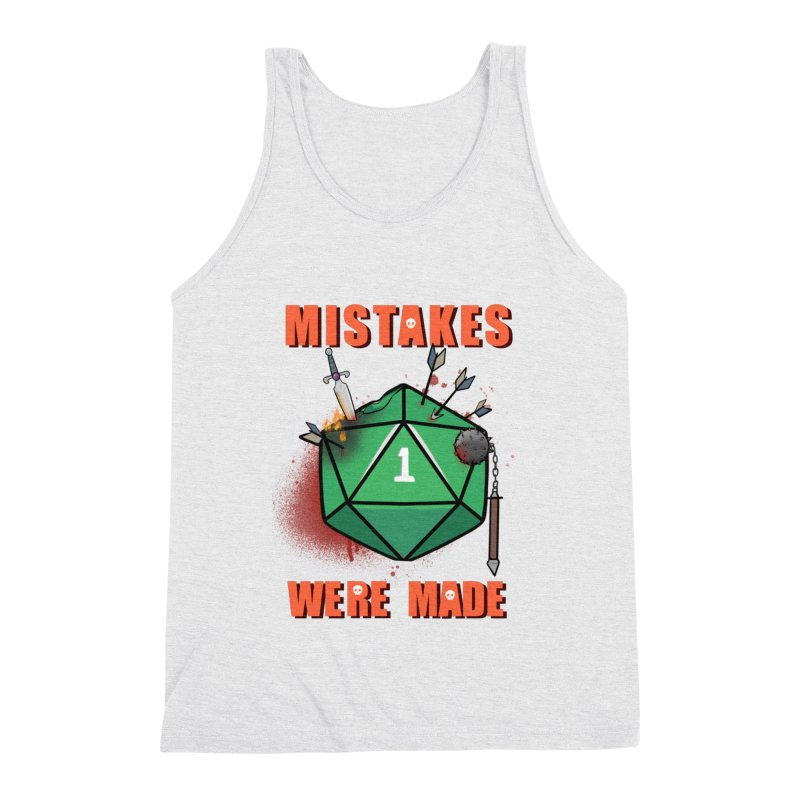 Mistakes were made Men's Triblend Tank by AnimeGravy