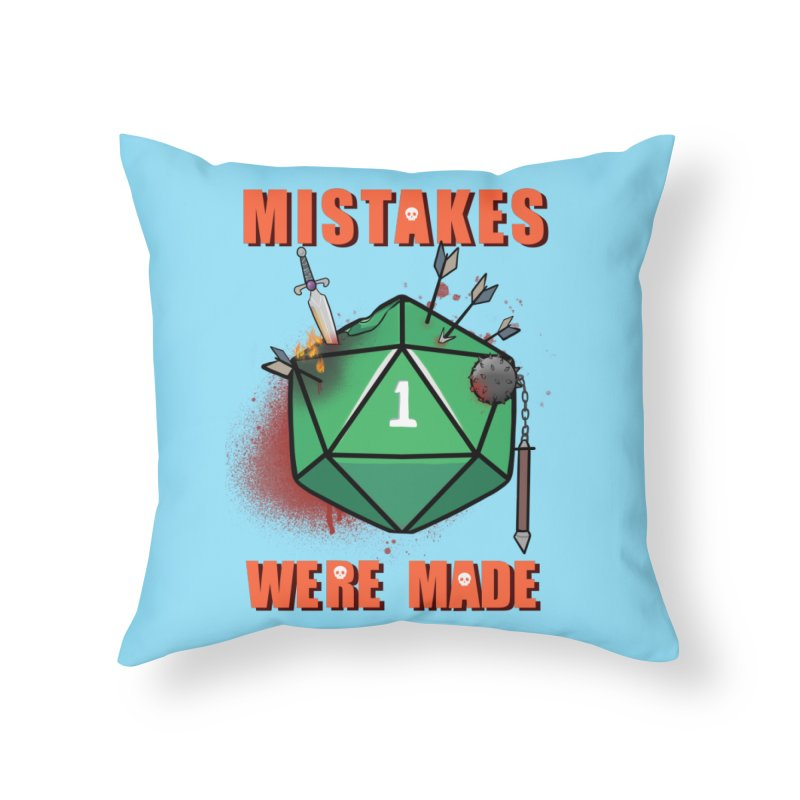 Mistakes were made Home Throw Pillow by AnimeGravy